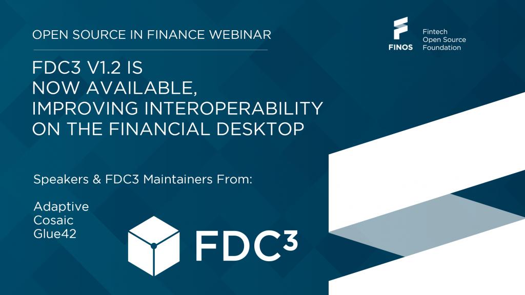 FDC3 v1.2 interoperability on the financial desktop